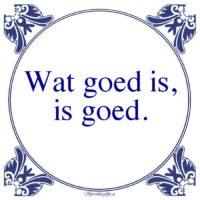Algemeen-Wat goed is