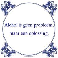 Drank-Alchol is geen probleem