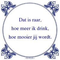 Drank-Dat is raar