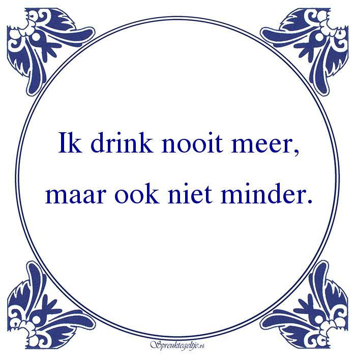 Drank-Ik drink nooit meer