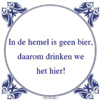 Drank-In de hemel is geen bier