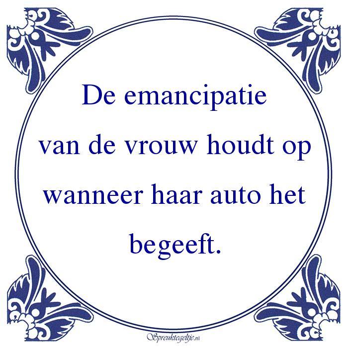 Man vs Vrouw-De emancipatievan de vrouw houdt opwanneer haar auto hetbegeeft.