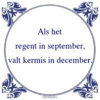 Oude wijsheden-Als hetregent in september