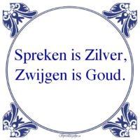 Oude wijsheden-Spreken is Zilver