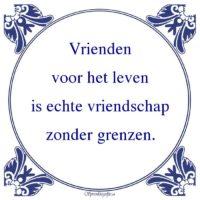 Oude wijsheden-Vriendenvoor het levenis echte vriendschapzonder grenzen.