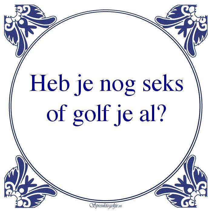 Pikant 18+-Heb je nog seksof golf je al?