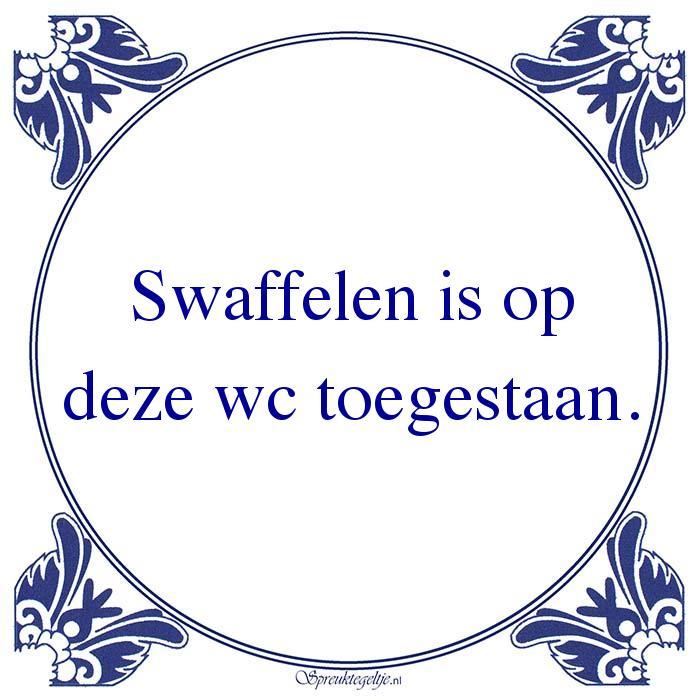 W.C.-Swaffelen is opdeze wc toegestaan.