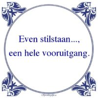 Werk-Even stilstaan...
